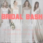 Bridal Bash Sample Sale, 21st & 22nd August